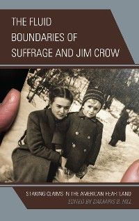 Cover The Fluid Boundaries of Suffrage and Jim Crow