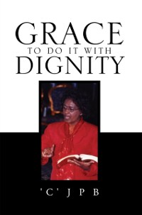Cover Grace to Do It with Dignity