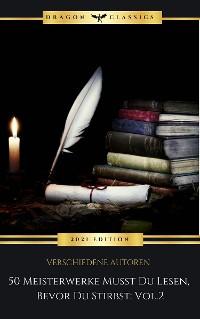 Cover 50 Meisterwerke Musst Du Lesen, Bevor Du Stirbst: Vol. 2