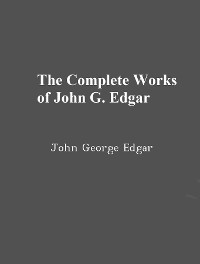 Cover The Complete Works of John George Edgar