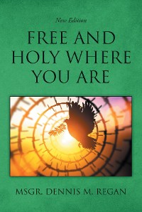 Cover Free And Holy Where You Are