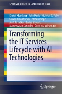 Cover Transforming the IT Services Lifecycle with AI Technologies