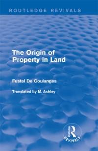 Cover Origin of Property in Land