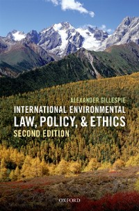 Cover International Environmental Law, Policy, and Ethics