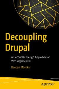 Cover Decoupling Drupal