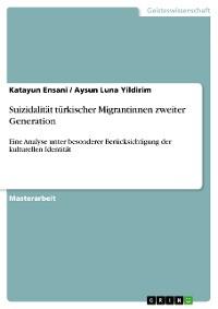 Cover Suizidalität türkischer Migrantinnen zweiter Generation