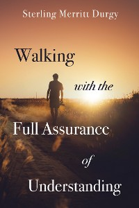 Cover Walking with the Full Assurance of Understanding