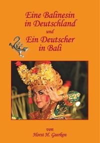 Cover Eine Balinesin in Deutschland und Ein Deutscher in Bali