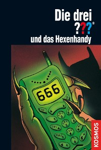 Cover Die drei ???, und das Hexenhandy (drei Fragezeichen)