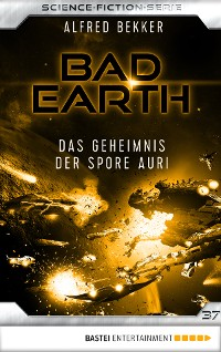 Cover Bad Earth 37 - Science-Fiction-Serie