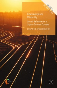 Cover Commonplace Diversity: Social Relations in a Super-Diverse Context