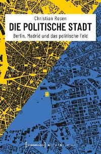 Cover Die politische Stadt