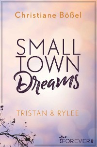 Cover Small Town Dreams