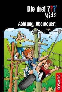 Cover Die drei ??? Kids, 79, Achtung, Abenteuer! (drei Fragezeichen Kids)