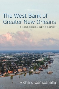 Cover The West Bank of Greater New Orleans