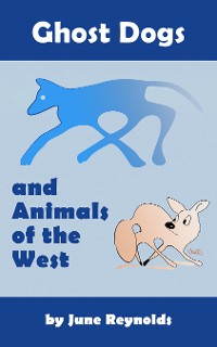 Cover Ghost Dogs and Animals of the West