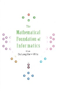 Cover Mathematical Foundation Of Informatics, The - Proceedings Of The Conference
