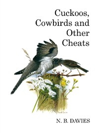 Cover Cuckoos, Cowbirds and Other Cheats