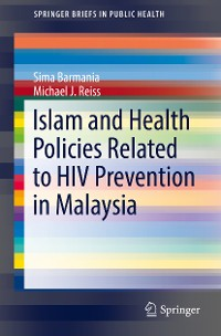 Cover Islam and Health Policies Related to HIV Prevention in Malaysia