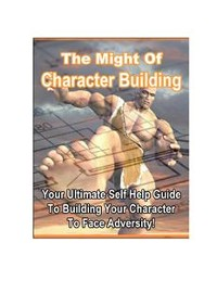 Cover The Might of Character Building