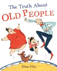 Cover Truth About Old People
