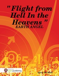Cover Earth Angel: Flight from Hell In the Heavens