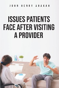 Cover Issues Patients Face After Visiting a Provider