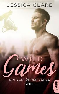 Cover Wild Games - Ein verführerisches Spiel