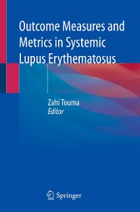 Cover Outcome Measures and Metrics in Systemic Lupus Erythematosus