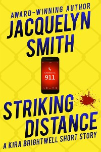 Cover Striking Distance: A Kira Brightwell Short Story