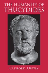 Cover The Humanity of Thucydides