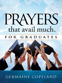 Cover Prayers that Avail Much for Graduates