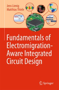 Cover Fundamentals of Electromigration-Aware Integrated Circuit Design
