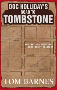 Cover Doc Holliday's Road to Tombstone