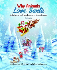 Cover WHY ANIMALS LOVE SANTA