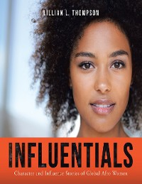 Cover Influentials: Character and Influence Stories of Global Afro Women