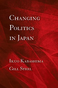 Cover Changing Politics in Japan