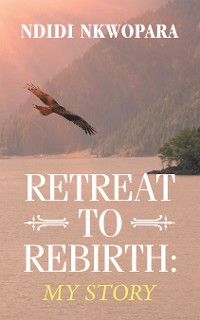 Cover Retreat to Rebirth: