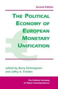 Cover Political Economy Of European Monetary Unification