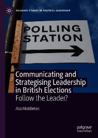 Cover Communicating and Strategising Leadership in British Elections