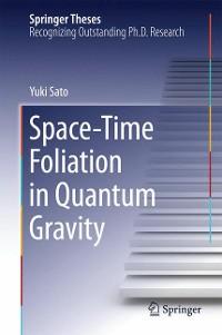 Cover Space-Time Foliation in Quantum Gravity
