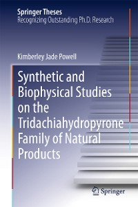 Cover Synthetic and Biophysical Studies on the Tridachiahydropyrone Family of Natural Products