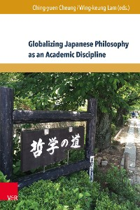 Cover Globalizing Japanese Philosophy as an Academic Discipline