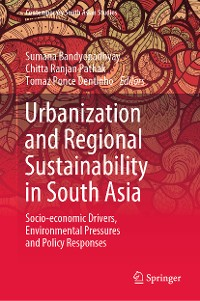 Cover Urbanization and Regional Sustainability in South Asia
