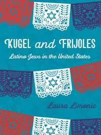 Cover Kugel and Frijoles
