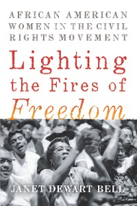 Cover Lighting the Fires of Freedom