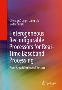 Cover Heterogeneous Reconfigurable Processors for Real-Time Baseband Processing