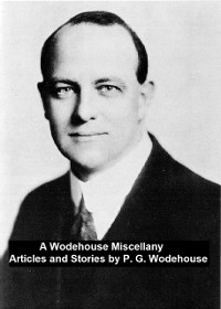 Cover Wodehouse Miscellany Articles and Stories