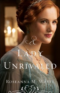 Cover Lady Unrivaled (Ladies of the Manor Book #3)