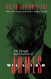 Cover The Thought and Character of William James